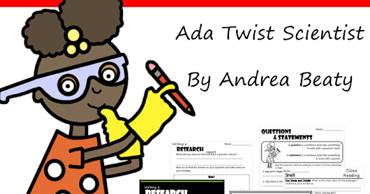 Literature Foundations: Ada Twist Scientist