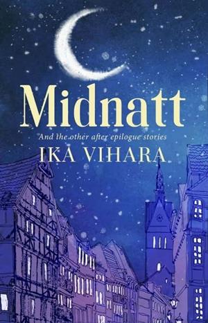 Ika Vihara - Midnatt