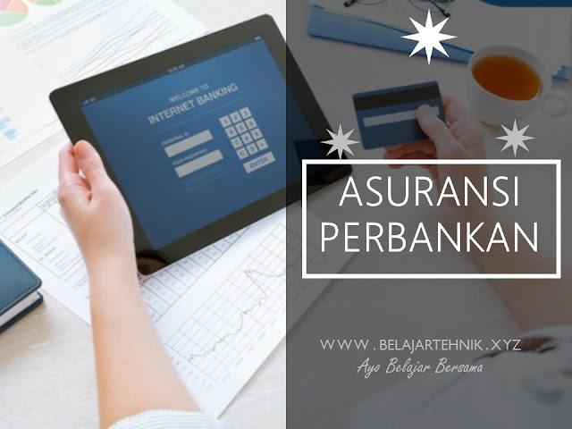 Mendapatkan Asuransi melalui Lembaga Perbankan Internet