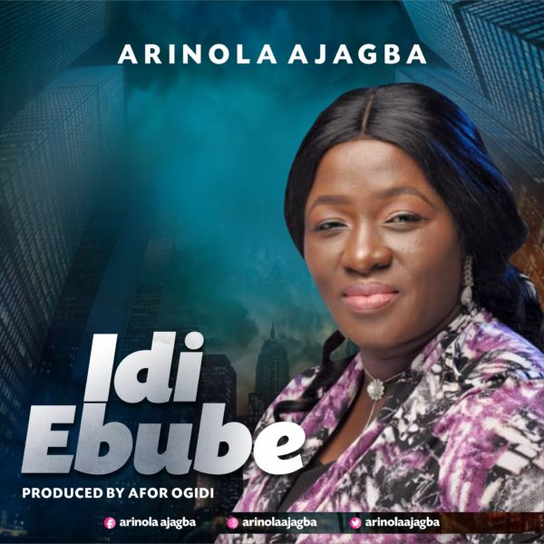 Arinola Ajagba – Idi Ebube Mp3 Download