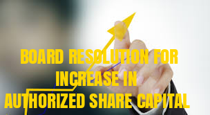 Board-Resolution-Increase-authorized-share-capital