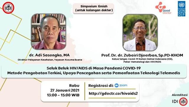 """Gratis SKP IDI Webinar """"Seluk Beluk HIV/AIDS di Masa Pandemi COVID-19, Metode Pengobatan Terkini, Upaya Pencegahan serta Pemanfaatan Teknologi Telemedis"""""""