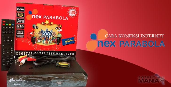 Cara Koneksi Internet di Receiver Nex Parabola