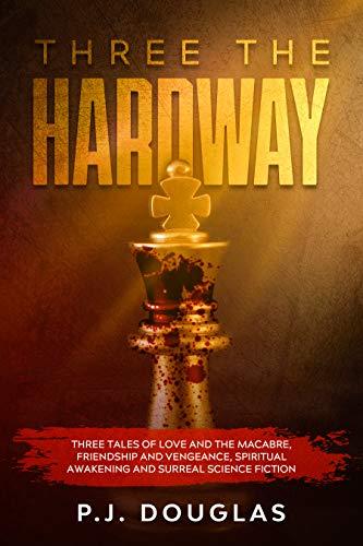 Three the Hard Way by P. J. Douglas