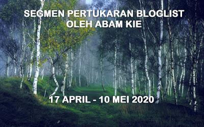 Segmen Pertukaran Bloglist Oleh Abam Kie.