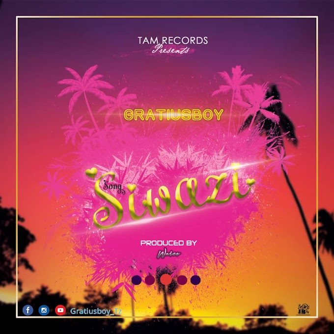AUDIO | GratiusBoy - Siwazi | Download