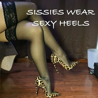 Wear sexy heels - Sissy TG Caption