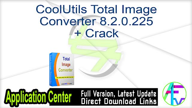 CoolUtils Total Image Converter 8.2.0.225 + Crack