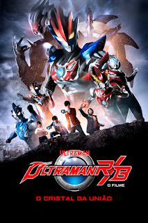 Ultraman R&B: O Filme – O Cristal da União - Poster