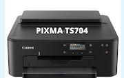 Canon PIXMA TS 704 Driver Softwar Free Download