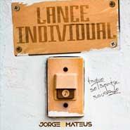 Lance Individual – Jorge e Mateus