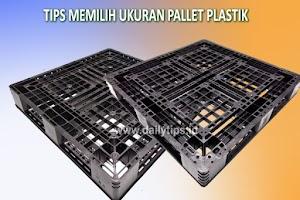 Mengenal Ragam Ukuran Pallet Plastik di Pasaran
