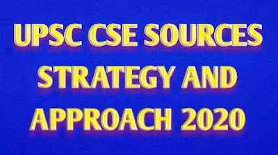 Upsc CSE Strategy Sources and Approach 2020