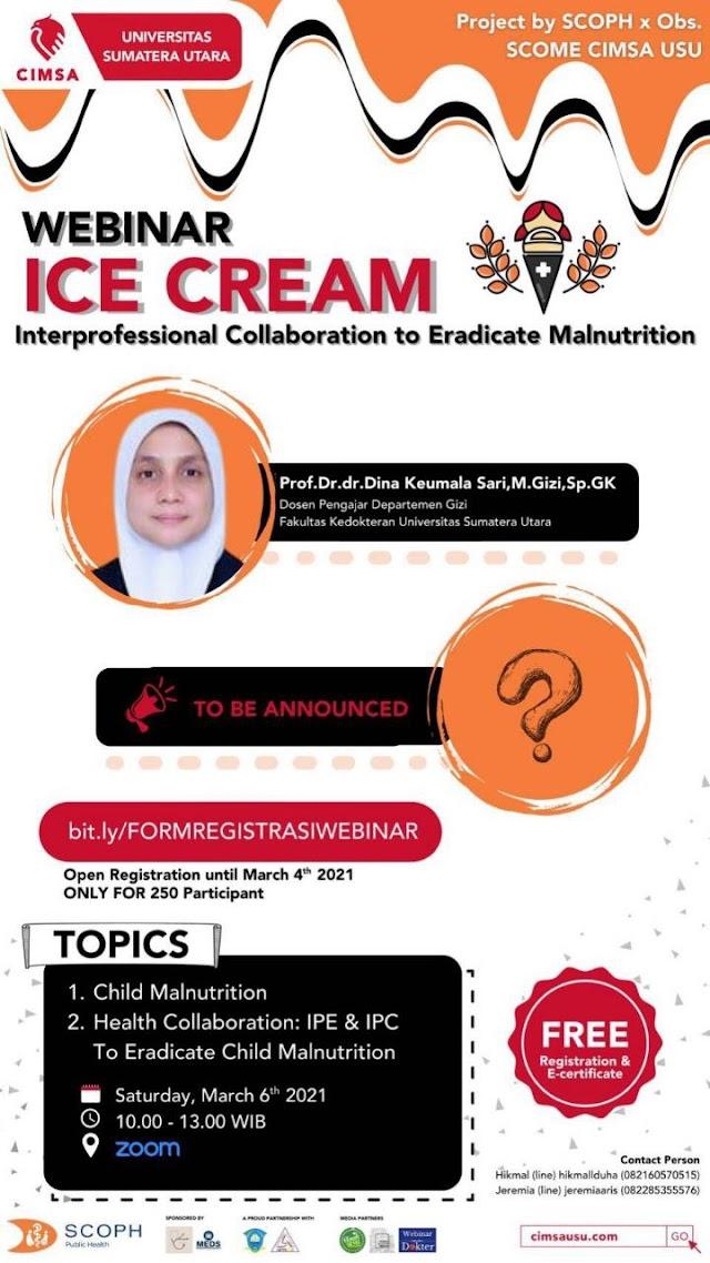 (Free E-Certificate) WEBINAR: ICE CREAM- Interprofessional Collaboration to Eradicate Malnutrition