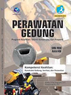 Perawatan Gedung - Program Keahlian Teknik Konstruksi dan Properti - SMK/MAK Kelas XIII