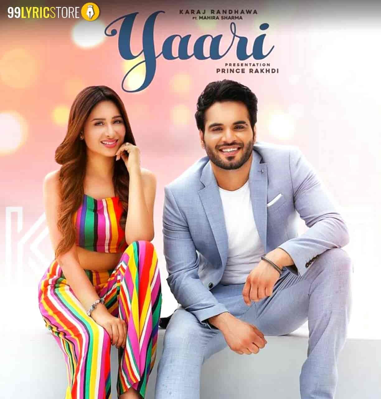 Yaari Punjabi Song Sung by Karaj Randhawa