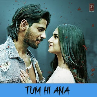 TUM HI ANA LYRICS FROM MARJAAVAN ( Jubin Nautiyal ) in Hindi