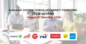 Kaedah Untuk Menebus Internet Percuma (1GB Sehari) Hingga 31 Disember 2020