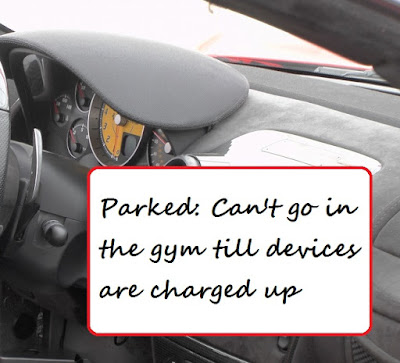 Parked: Can't go in the gym till devices are charged up
