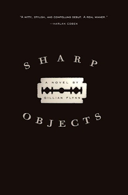 Sharp Objects by Gillian Flynn - book cover