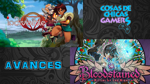 Avance indivisible y bloodstained ritual of the night