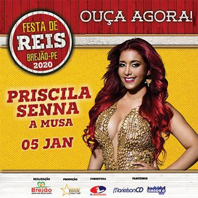 Priscila Senna - A Musa - Festa de Reis - Brejão - PE - Janeiro - 2020