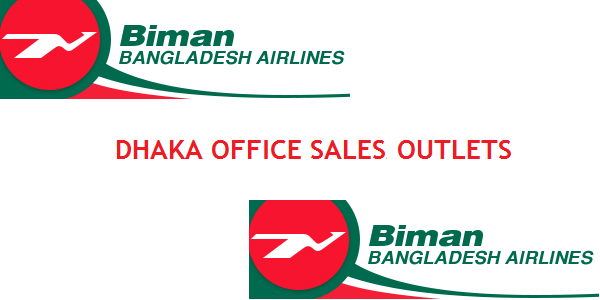 Dhaka Biman Bangladesh Airlines Sales Office/Outlets Contact