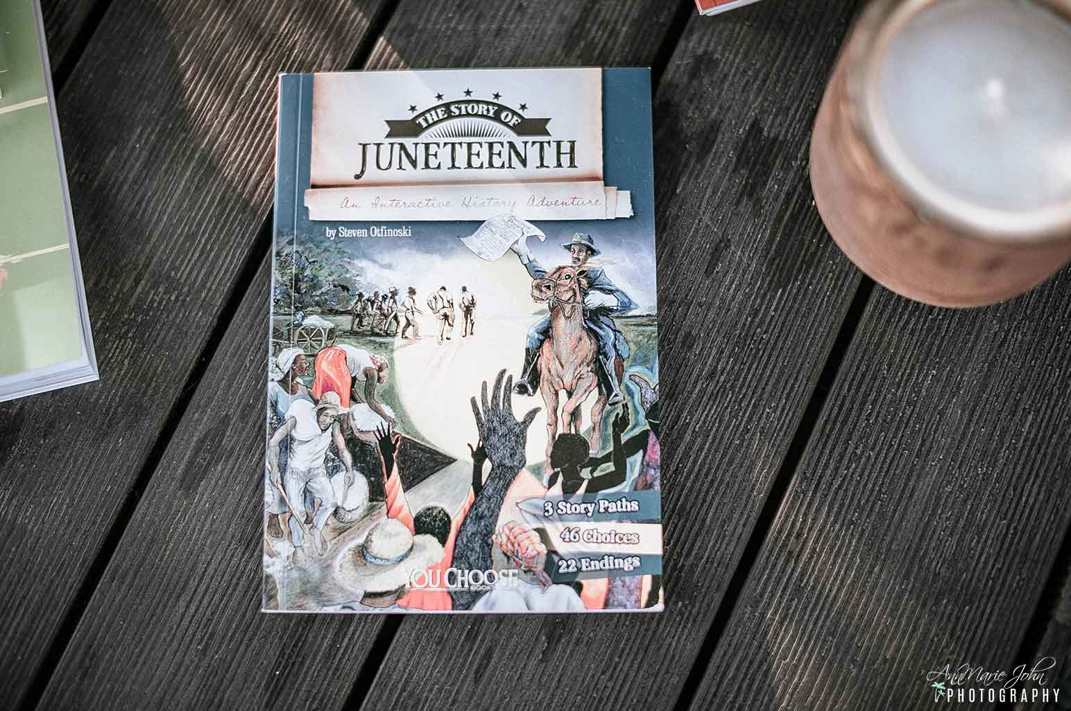Juneteenth Books - The Story of Juneteenth: An Interactive History Adventure (You Choose: History)