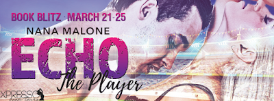 Excerpt: Echo (The Player #3) by Nana Malone