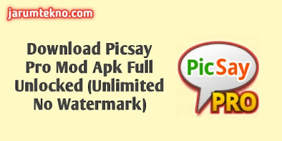 Download Picsay Pro Mod Apk Full Unlocked (Unlimited No Watermark)