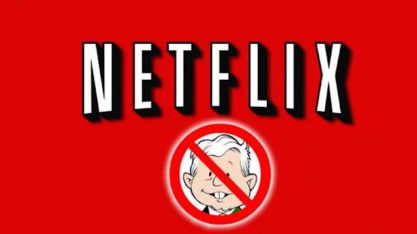 Netflix planea lanzar serie anti-AMLO en plena campaña presidencial.