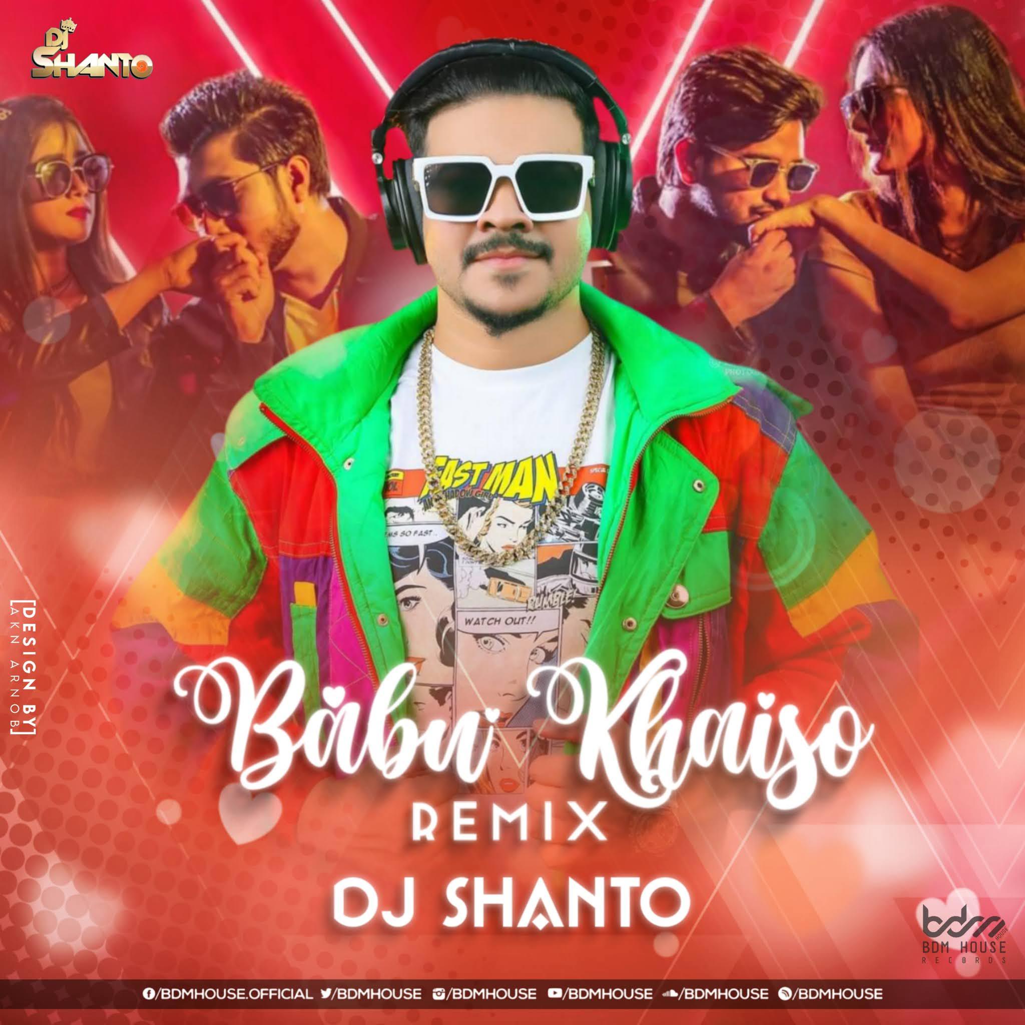 BABU KHAISO (REMIX) DJ SHANTO