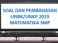 Pembahasan Soal UNBK SMP 2019 [Matematika]