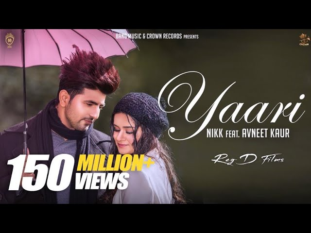 YAARI LATEST PUNJABI SONG 2019 : NIKK FT AVNEET KAUR