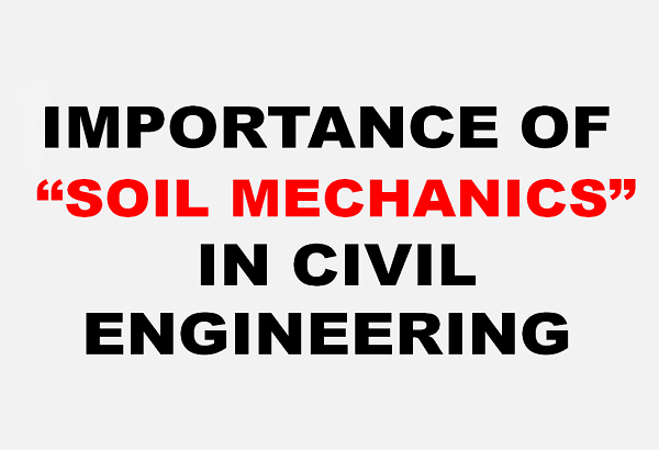 importance of soil in civil engineering