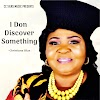 [Music] Christiana c. Silas - I Don Discover Something