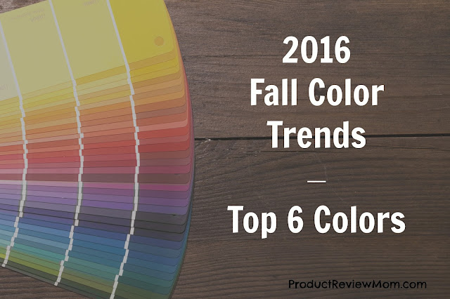 2016 Fall Color Trends – Top 6 Colors  via  www.productreviewmom.com