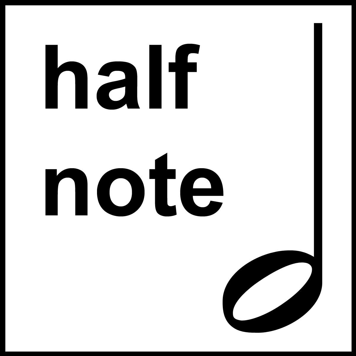 Half Note Lesson
