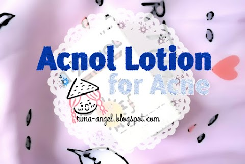 Review Acnol Lotion for Acne