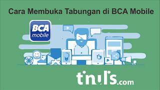 Cara Membuka Tabungan di BCA Mobile