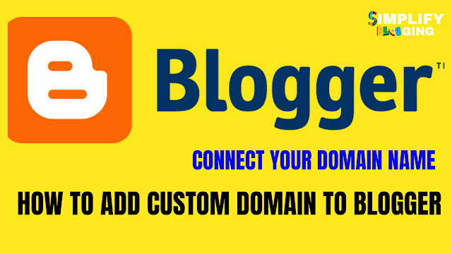 How to add custom domain to blogger with godaddy