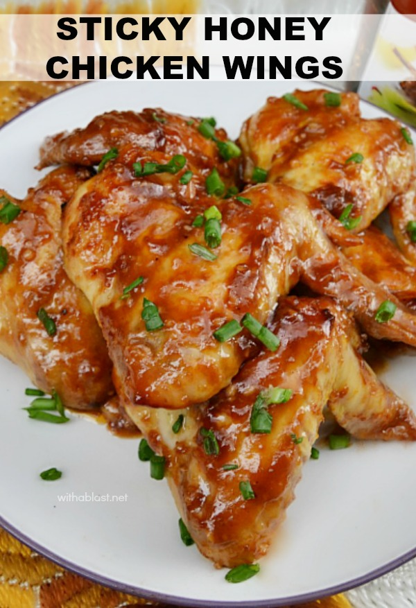 The BEST sticky, saucy, honey baked Chicken wings we have ever had !