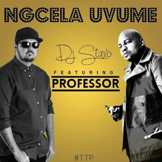 DJ Stavo - Ngcela Uvume (feat. Professor)