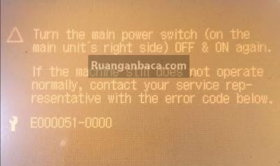 Solusi Kode Error E051 Photocopy Canon iR
