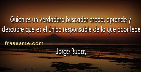 Un verdadero buscador crece - Jorge Bucay