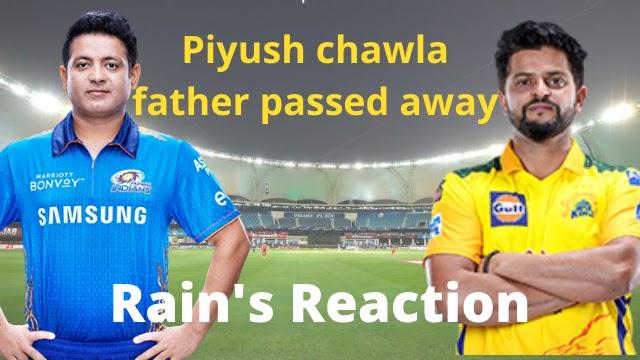 Spin Bowler Piyush chawla father Pramod kumar chawla passed away due to covid, Suresh rain's Reaction