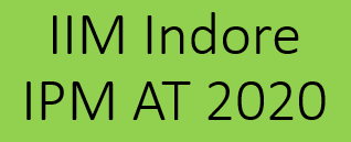 IIM Indore – IPM Aptitude Test 2020