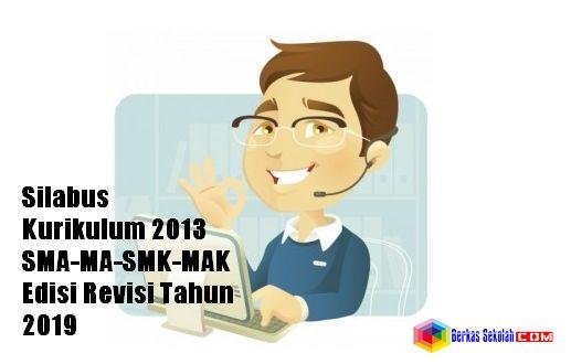 Silabus Kurikulum 2013 SMA-MA-SMK-MAK Edisi Revisi Tahun 2019