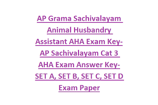 AP Grama Sachivalayam Animal Husbandry Assistant AHA Exam Key-AP Sachivalayam Cat 3 AHA Exam Answer Key-SET A, SET B, SET C, SET D Exam Paper