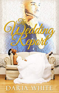 The Wedding Report - A Second Chance Romance by Daria White - book promotion sites